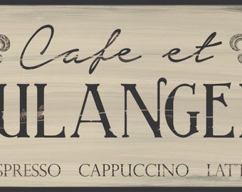 Cafe et Boulangerie French kitchen sign, Cappuccino,Espresso,Latte sign, distressed French cafe decor