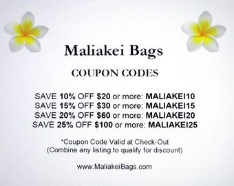 Maliakei Bags COUPON CODES Discount - Read Only - Information on How To Use - Coupons Always Available! SAVE Money! Handcrafted in the U S A