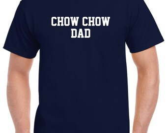 Chow Chow Dad Shirt Tshirt Gift