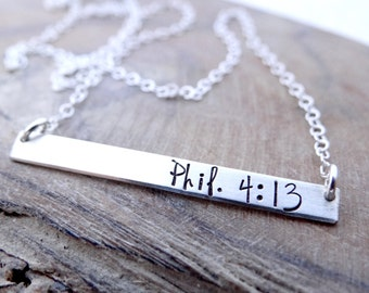 Philippians 4:13, I Can Do All Things Through Christ Who Strengthens Me. Hand Stamped Silver Bar Necklace. Also Available in Gold, Rose Gold