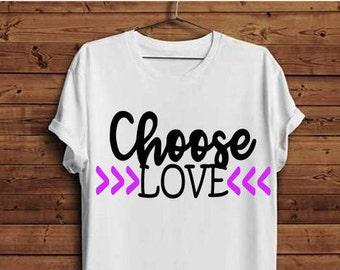 Choose love svg, Choose love, Choose to love svg, Love svg, Love, Today I choose svg, Loving svg, Lovely svg, Svg, Joy and love svg