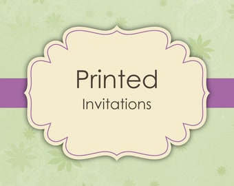 Printed Invitations with Envelopes, 5 x 7 or 4.5 x 6.25, Professional Printing Services
