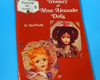 1979 Treasury of Mme. Alexander Dolls - Jan Foulke 1930-70 Book #2