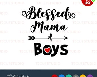 Blessed mama of boys svg, mothers day, Files for Silhouette Cameo or Cricut, Commercial & Personal Use.