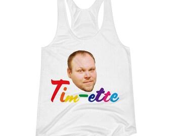 Tim-ette Shirt - Tim Lover's