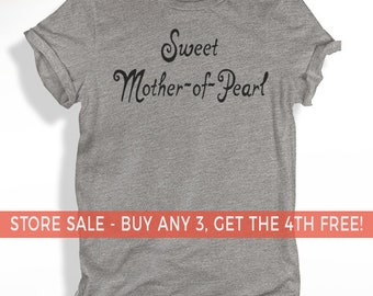 Sweet Mother-of-Pearl T-shirt, Unisex Crewneck T-shirt, Women's Racerback Tank, Graphic Tee