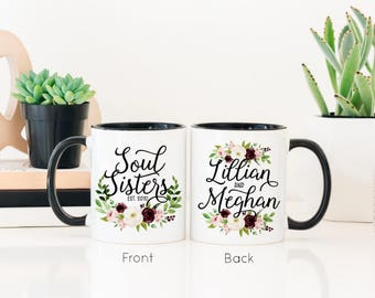 Soul Sister Mug - Sisters Coffee Mug - Gift for Sisters - Soul Sisters Mug - Best Friend Mug - Mug for BFF - Mug for Girlfriend