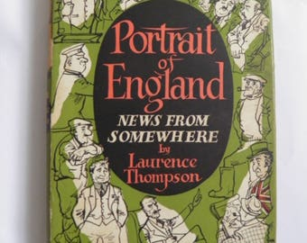 Portrait of England News From Somewhere by Laurence Thompson 1952