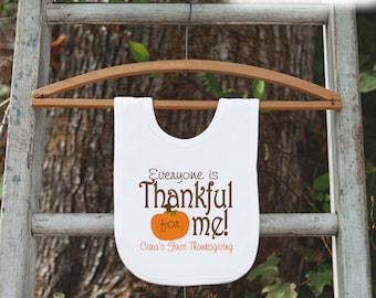 Thanksgiving Bib - Everyone Is Thankful For Me Bib - First Thanksgiving Dinner Bib - My 1st Turkey Day Bib for Baby Boy or Baby Girl