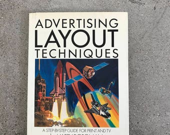 Advertising Layout Techniques By Harry Borgman