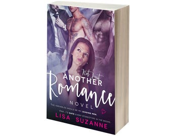 Not Just Another Romance Novel Signed Paperback