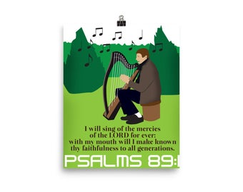 Psalms 89:1--Religious Posters-Bible Verse Posters-Religions and Bible Poster-Faith in God-Bible words and gospel-Bible Gift-Bible Words and
