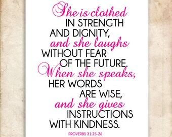 She. Proverbs 31:25-26. Printable Christian Art. Bible Verse.