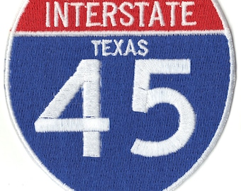 Interstate 45 Sign Logo Embroidered Iron on Applique Patch