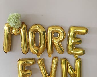More Fun gold letters, words, 16 inches balloons, air fill, bridal shower, silver, gold custom