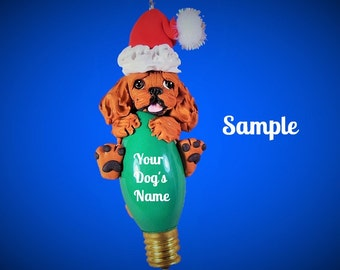 Ruby Cavalier King Charles Spaniel Santa dog Christmas Holidays Light Bulb Ornament Sally's Bits of Clay PERSONALIZED FREE with dog's name