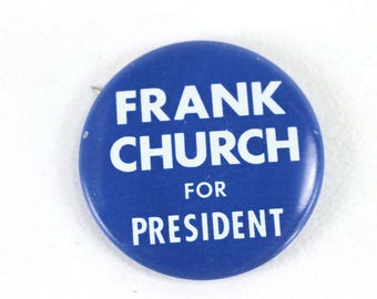 Frank Church for President Button Blue Vintage Political 1976 Presidential Campaign Pin