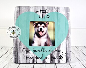 ON SALE Puppy Picture Frame, New Puppy Picture Frame, Our Bundle of Love Wrapped in Fur, New Puppy Gift for Child, Puppy Love, Dog Lover Gif
