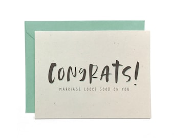 NEW   Hand Lettered Congratulations Card, Wedding Congrats, Marriage Looks Good on You, Recycled Card