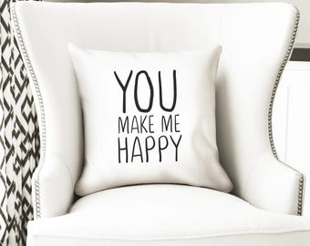 You make me happy, quote throw pillow cover, long distance couple, white home decoration
