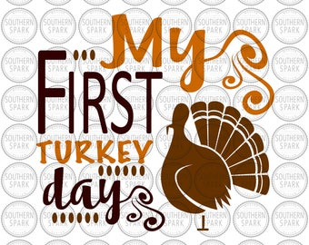 Thanksgiving svg png eps pdf My First Turkey Day