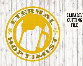 eternal hoptimist svg, beer svg, craft beer svg, brewery svg, beer mug svg, beer cut files, vinyl decal svg, htv designs, silhouette files