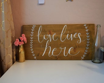 Love Lives Here Hand Painted Wood Sign