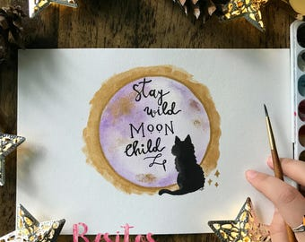 Black kitty Stay wild moon child/Hand Embellished Watercolor ORIGINAL illustration
