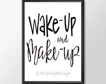 Digital Print: Wake-Up Make-Up