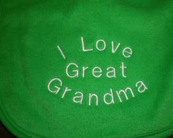 Baby Bib, I Love Great Grandma, Embroidered Baby Bib, Green Bib, Gift Idea for Baby, Child Care, Baby Embroidery, Baby Shower Gift Idea
