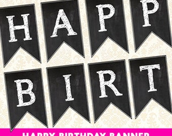 Printable Birthday Banner, Chalkboard Happy Birthday Party Decorations, Party Flags Banners, Adult Birthday Banner, Pennant, Garland