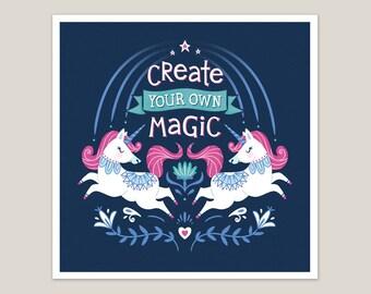 Create Your Own Magic - Unicorn Art Print 8x8