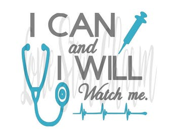 I Can and I Will Nursing SVG