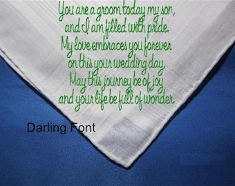 Mother/Father of the Groom to her loving son. A unique heirlooom hankie with a wedding ready envelop.  A hankerchief written in love.