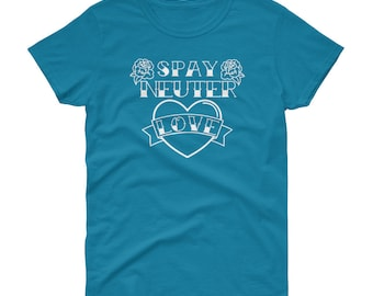 Save a life - Spay & Neuter your pets! Show some responsible pet mom pride pride with this Spay Neuter Love tee