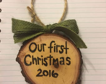 Wood Slice Ornament, Our First Christmas/Our First Valentines Ornament, Wood Burned Ornament, Couples Ornament, Gift Tag