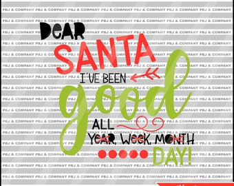 Dear Santa svg, Santa svg, Christmas svg, Quote DIY Cutting File - SVG, PNG, Dxf Files - Silhouette Cameo