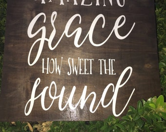 Amazing Grace hand painted wood sign