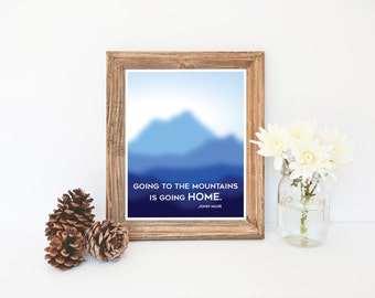 John Muir, John Muir Quote Printable, Mountains Printable, Instant Download, Blue Art Print, Home Wall Art, Nature Lovers, John Muir Art