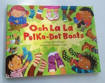 Ooh La La Polka Dot Boots - Signed Children's book - Christiane Engel