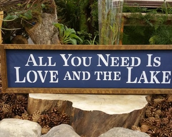 All you need is LOVE and the Lake, Framed Handpainted Rustic Wood Sign, Lake Decor, Rustic lake sign, rustic cottage decor, welcome to lake