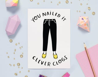 SALE: Clever Clogs Card | typography well done congratulations A6 blank greetings card