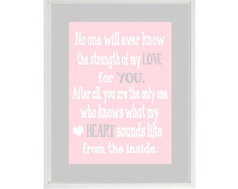 No One Will Ever Know The Strength Of My Love Quote - Nursery Art - Typography Baby Girl Nursery- Gray Pink - Wall Art Print