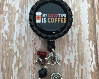 My Blood Type is Coffee design badge reel lanyard Laboratory Lab Week gift