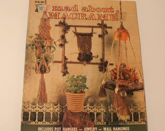 Mad About Macrame Booklet Owl, Necklace, more 1975 Easy Macrame Knotting Directions HA 36