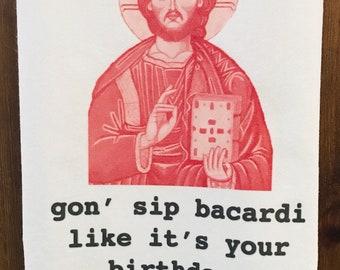 "Funny holiday christmas tea towel: ""gon' sip bacardi like it's your birthday ---50 CENT"""