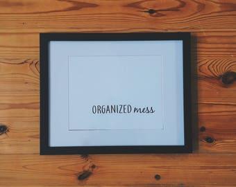 Organized Mess   Digital Print