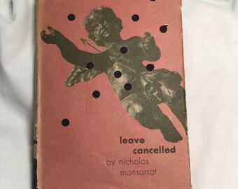 """Vintage book """" Leave Cancelled"""" by Nicholas Monsarrat"""