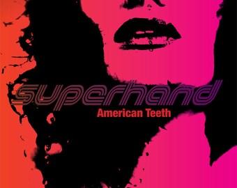 American Teeth by Superhand -original music