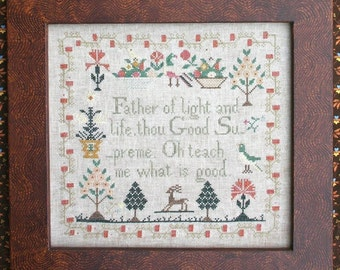 Oh Teach Me What is Good (A Faithfully Reproduced Antique Sampler Pattern) : Heartstring Samplery